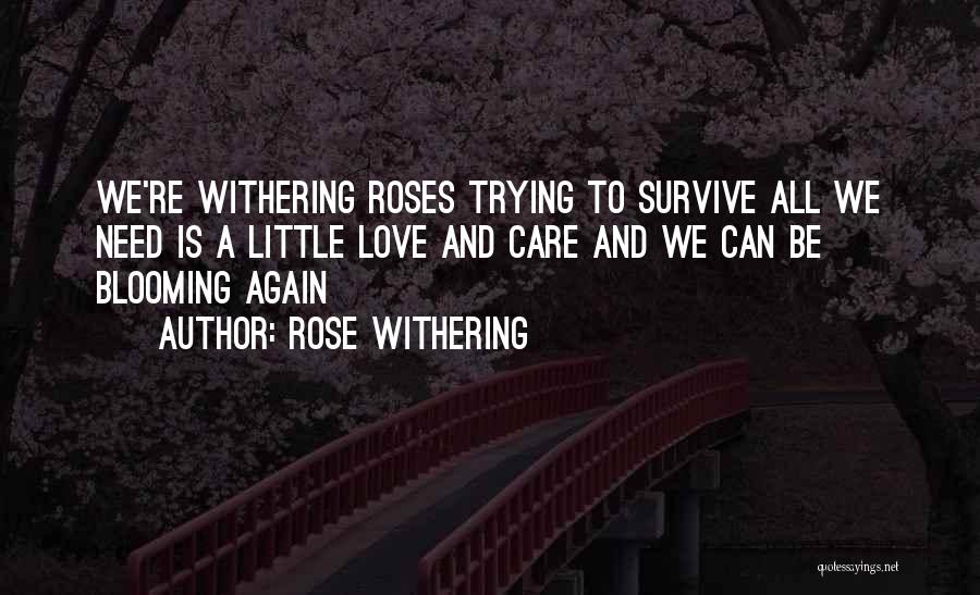 Rose Withering Quotes 622269