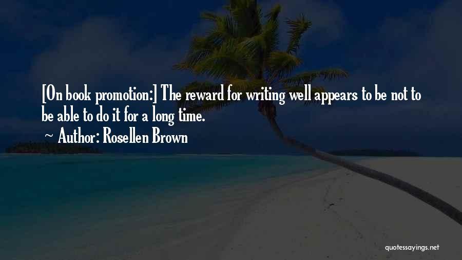Rosellen Brown Quotes 1271391
