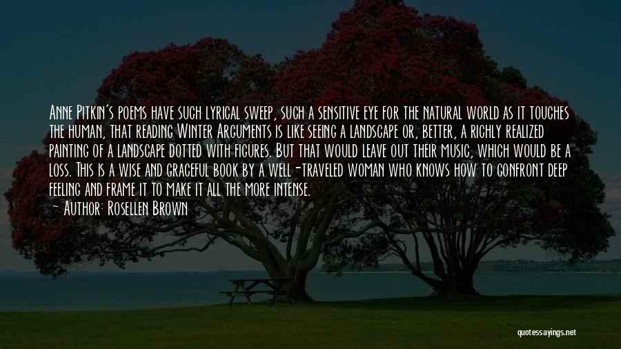 Rosellen Brown Quotes 1626127