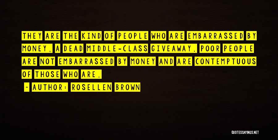 Rosellen Brown Quotes 1636548