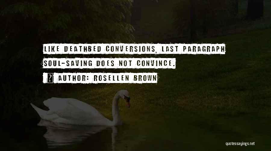 Rosellen Brown Quotes 1951455