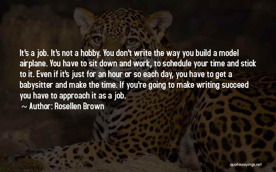 Rosellen Brown Quotes 593813