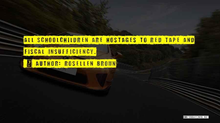 Rosellen Brown Quotes 748280