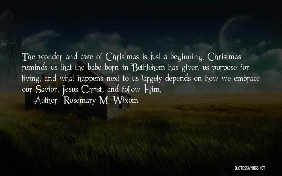 Rosemary M. Wixom Quotes 1669770