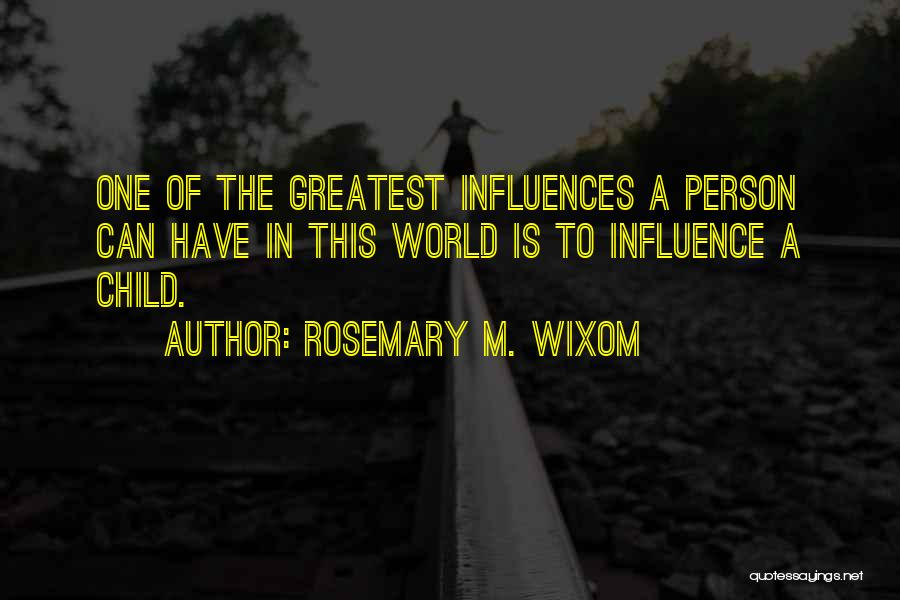 Rosemary M. Wixom Quotes 1944217