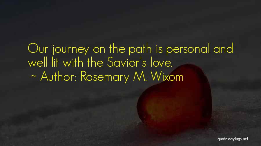 Rosemary M. Wixom Quotes 2205057