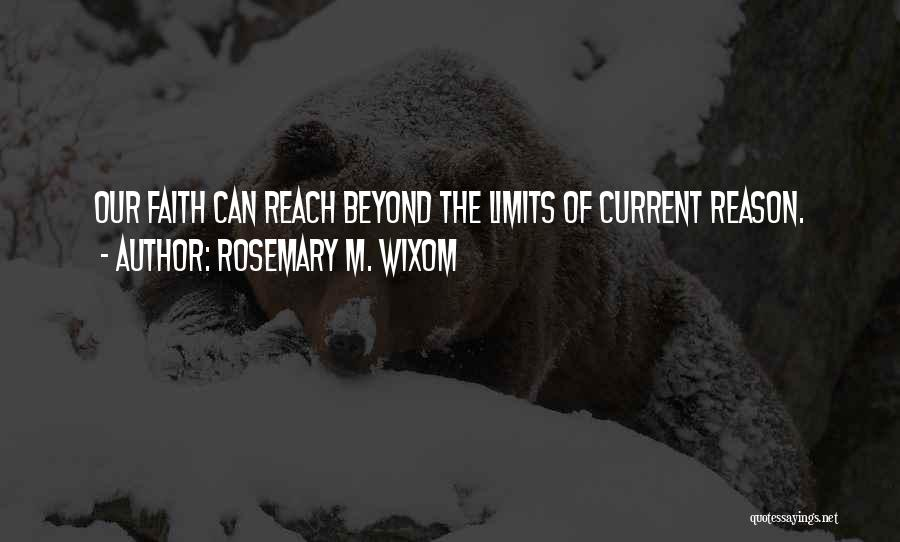 Rosemary M. Wixom Quotes 429072