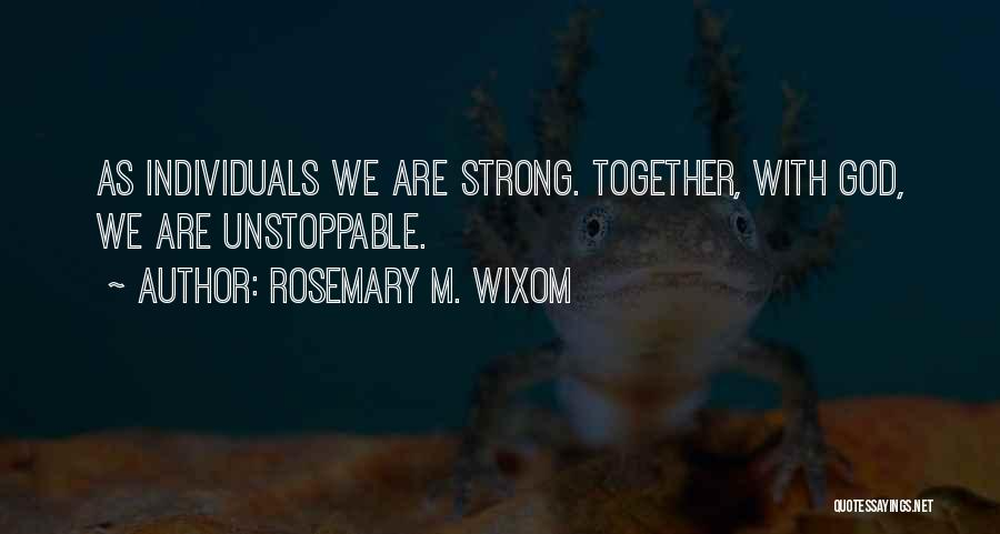 Rosemary M. Wixom Quotes 463454