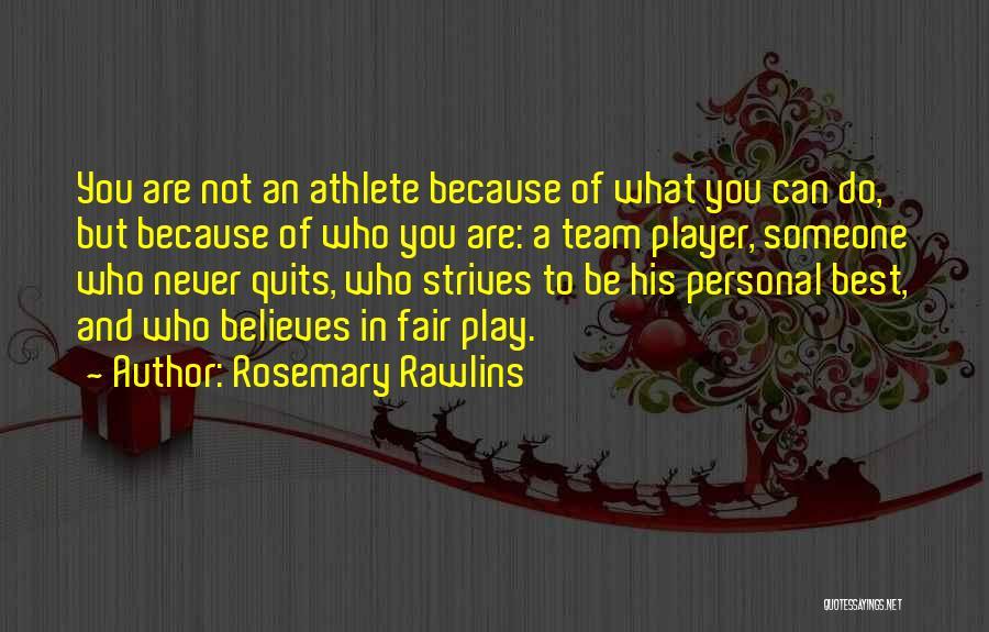 Rosemary Rawlins Quotes 420174