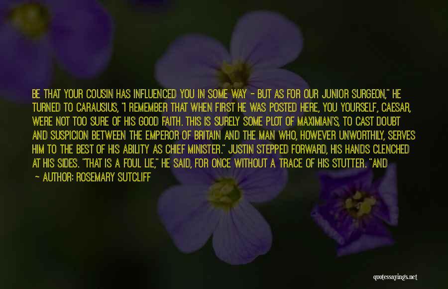 Rosemary Sutcliff Quotes 1098303
