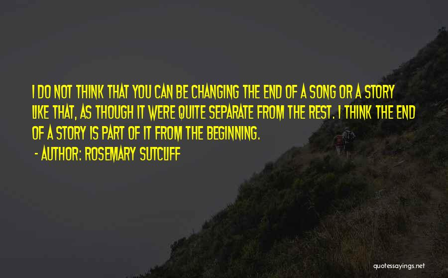 Rosemary Sutcliff Quotes 1111475
