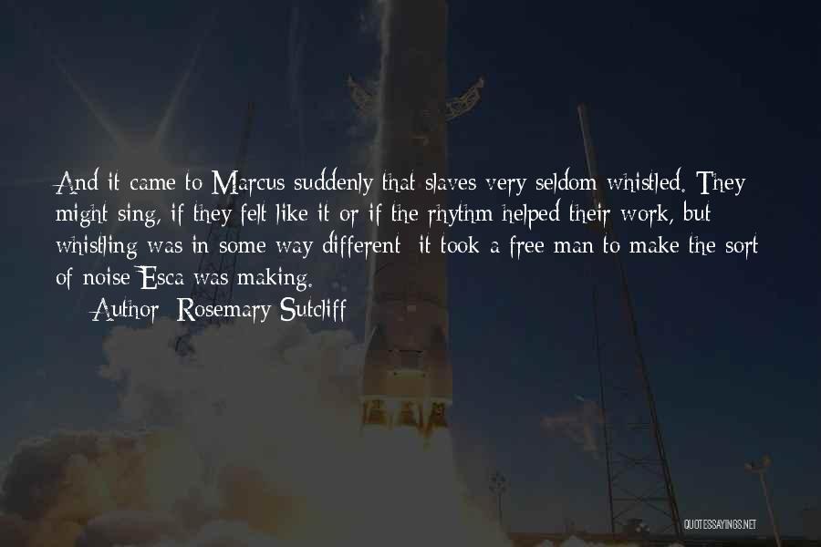 Rosemary Sutcliff Quotes 1175678