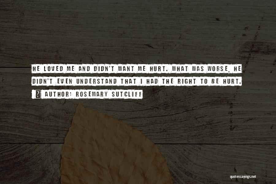 Rosemary Sutcliff Quotes 1212878