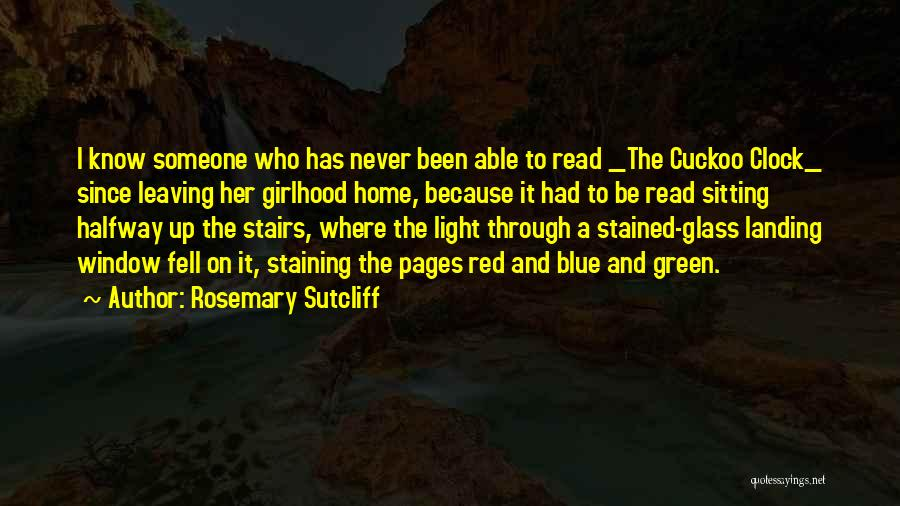 Rosemary Sutcliff Quotes 1581325