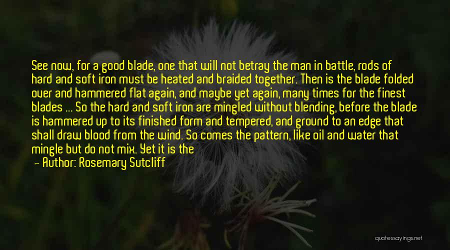 Rosemary Sutcliff Quotes 1847147