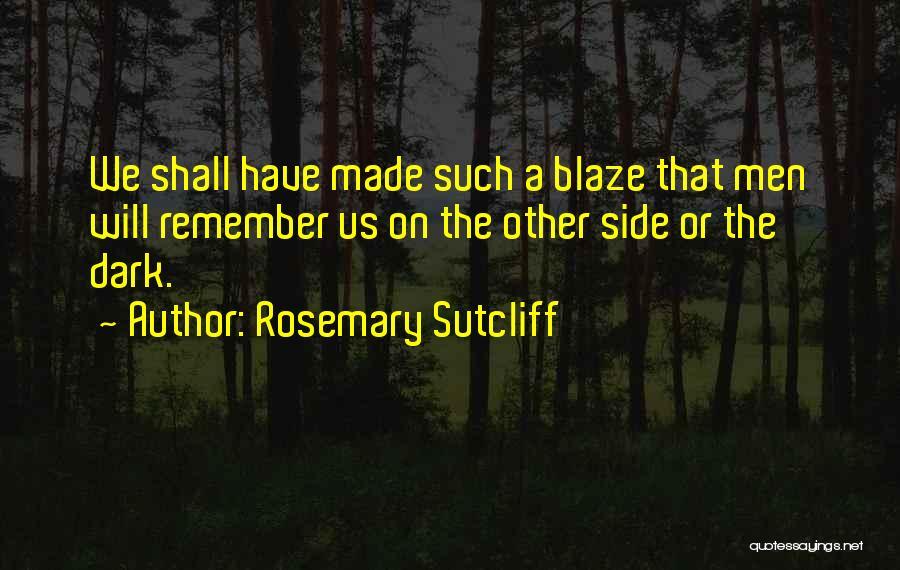 Rosemary Sutcliff Quotes 1971895