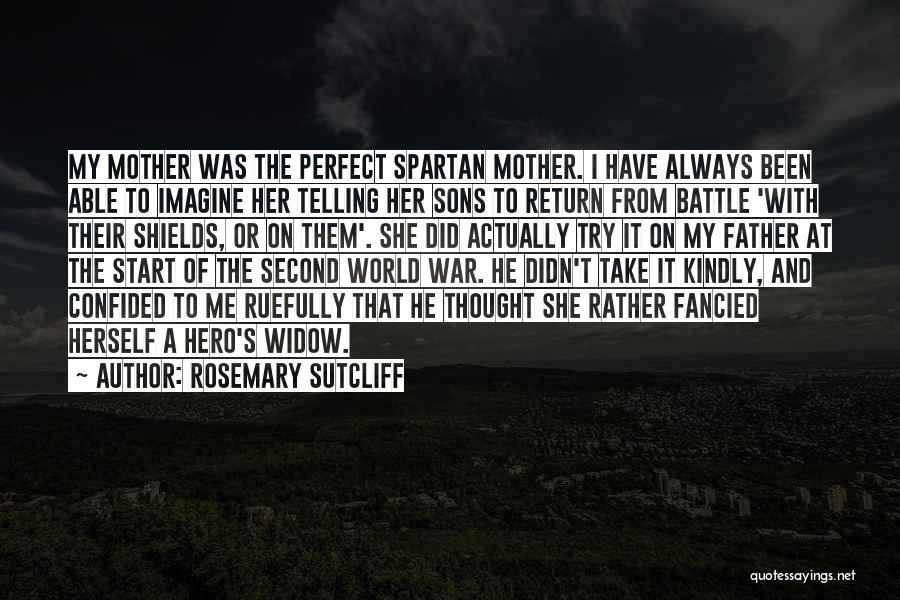 Rosemary Sutcliff Quotes 208680