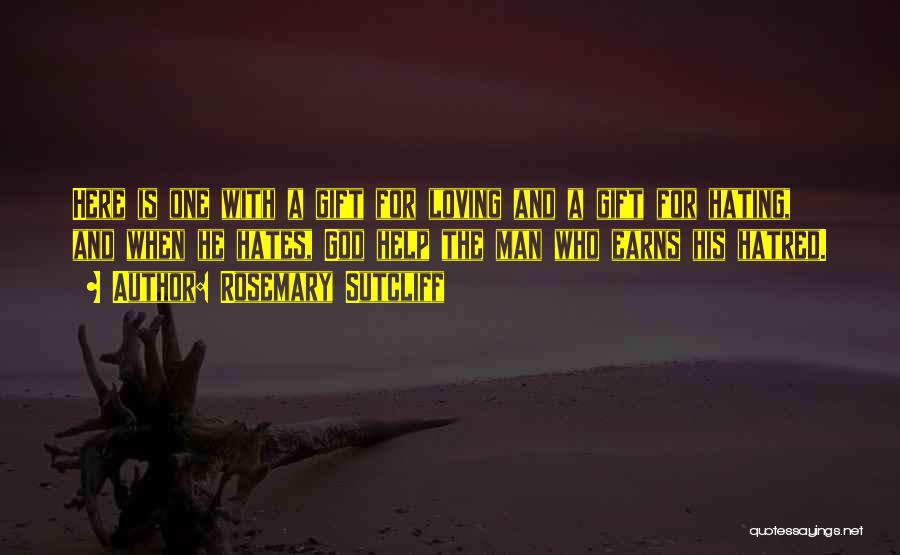 Rosemary Sutcliff Quotes 260727