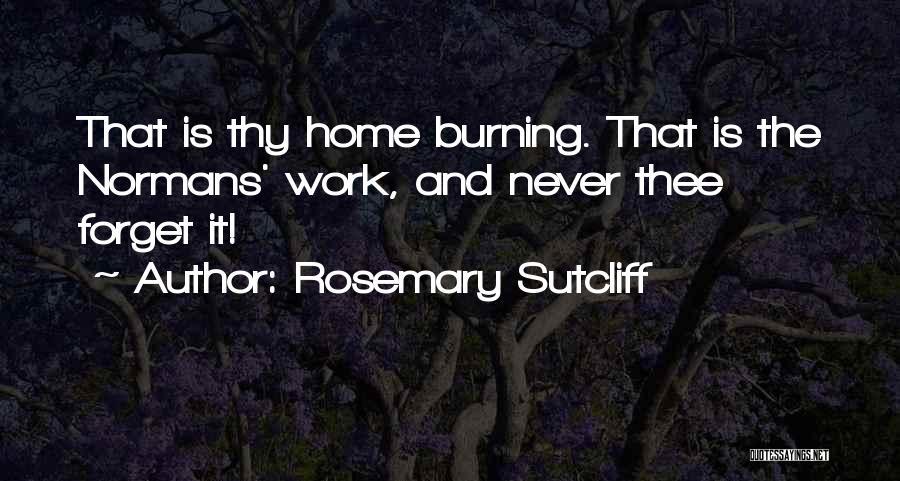 Rosemary Sutcliff Quotes 550858