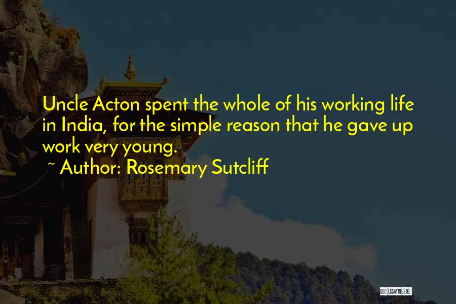 Rosemary Sutcliff Quotes 676559