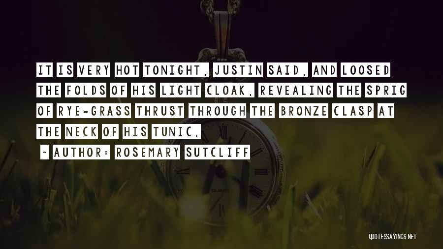Rosemary Sutcliff Quotes 726552