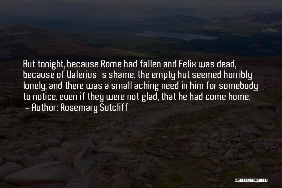 Rosemary Sutcliff Quotes 749282