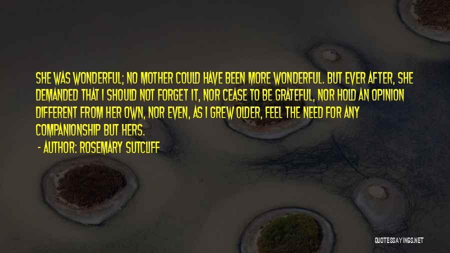 Rosemary Sutcliff Quotes 80783