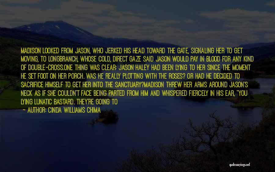 Roses And Blood Quotes By Cinda Williams Chima