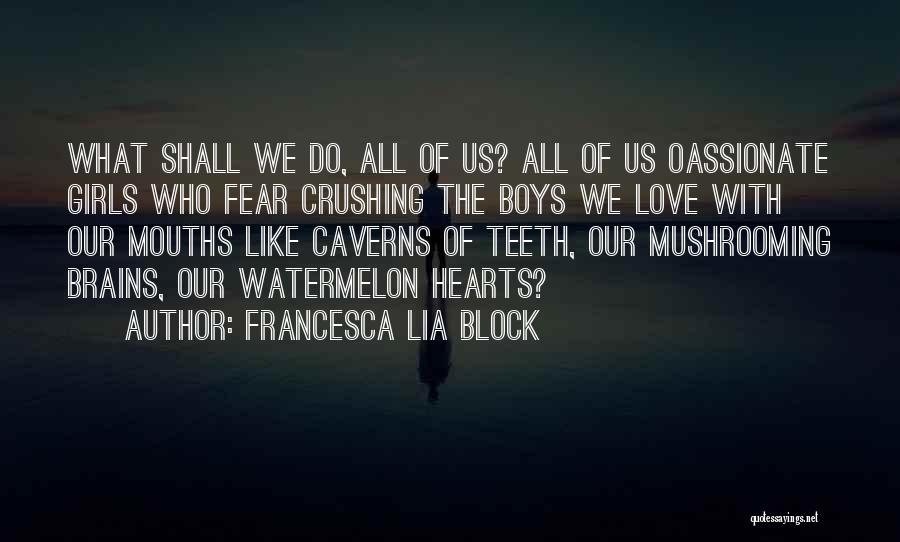 Roses And Blood Quotes By Francesca Lia Block