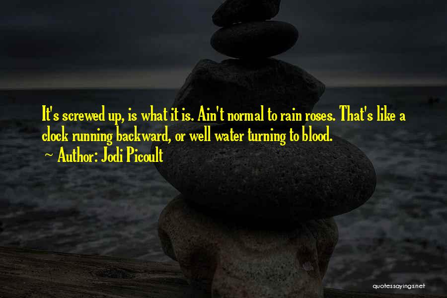 Roses And Blood Quotes By Jodi Picoult