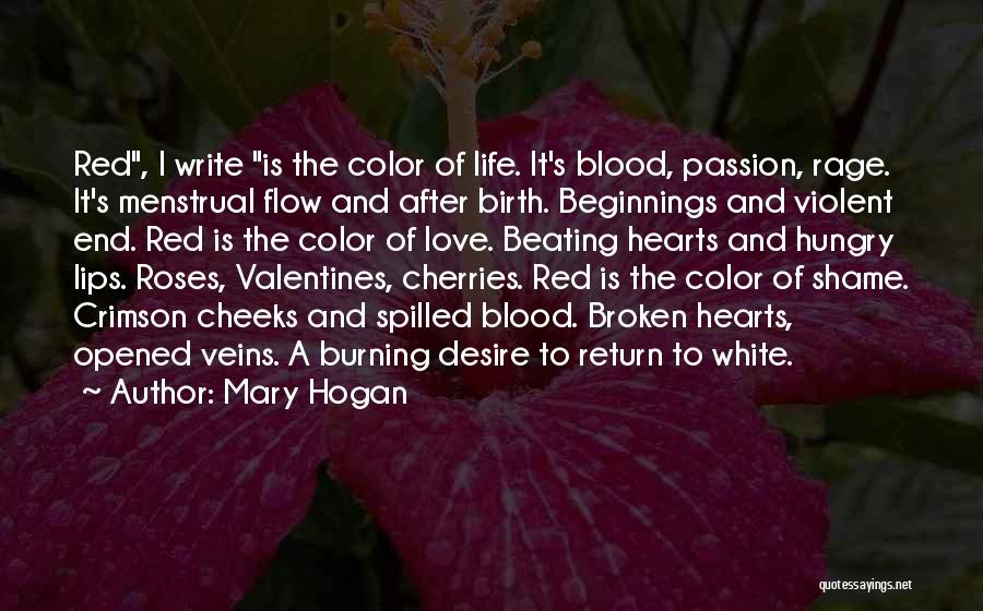 Roses And Blood Quotes By Mary Hogan