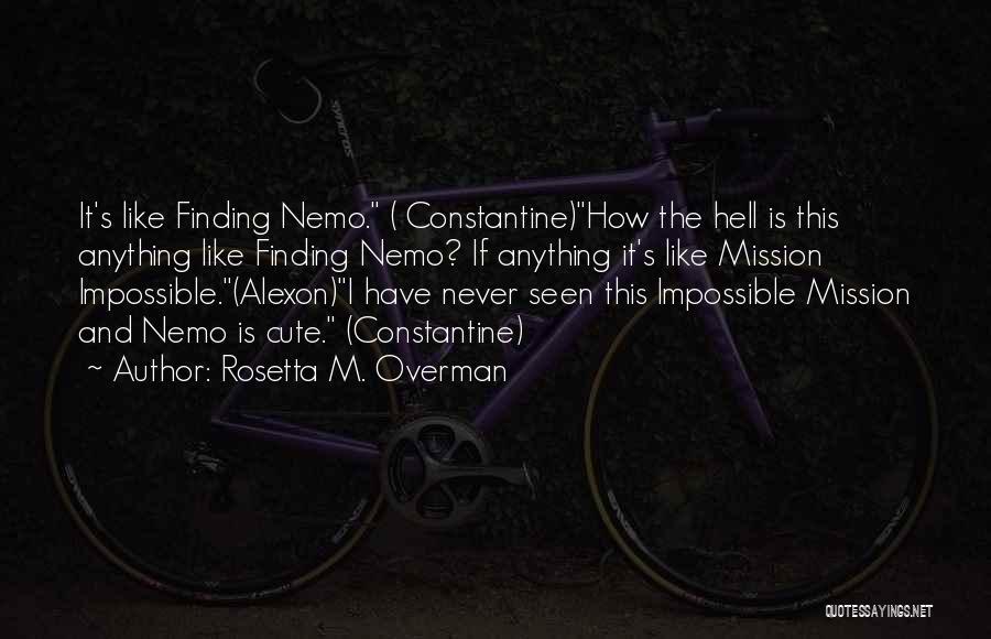 Rosetta M. Overman Quotes 1737676