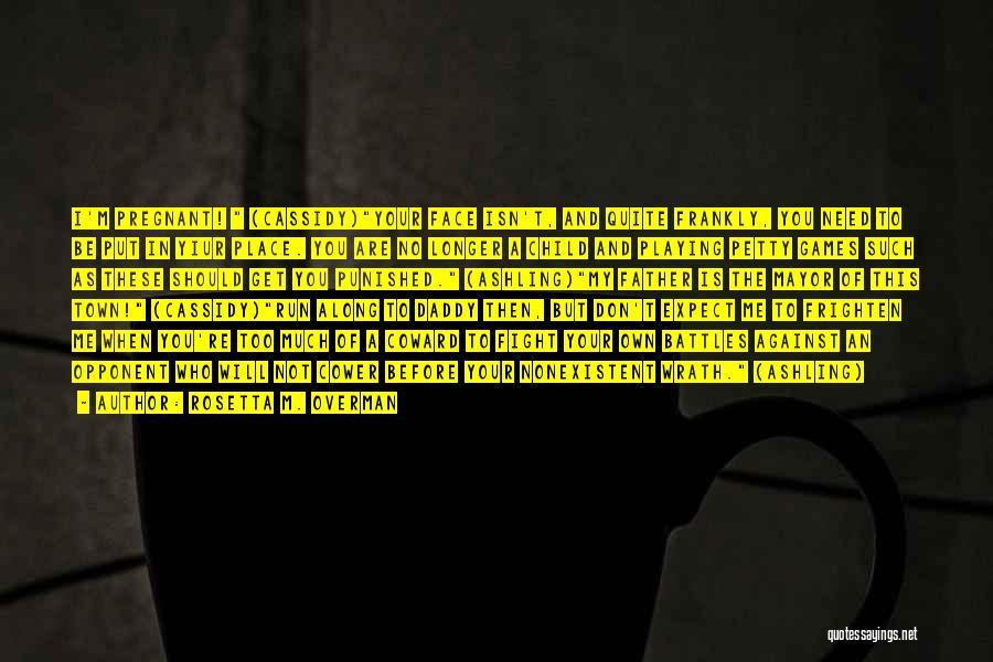 Rosetta M. Overman Quotes 293925