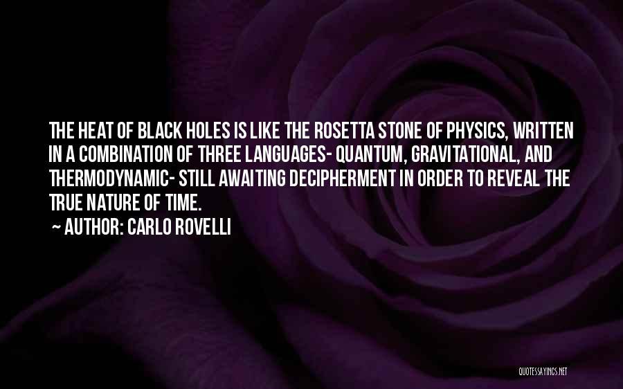 Rosetta Stone Quotes By Carlo Rovelli