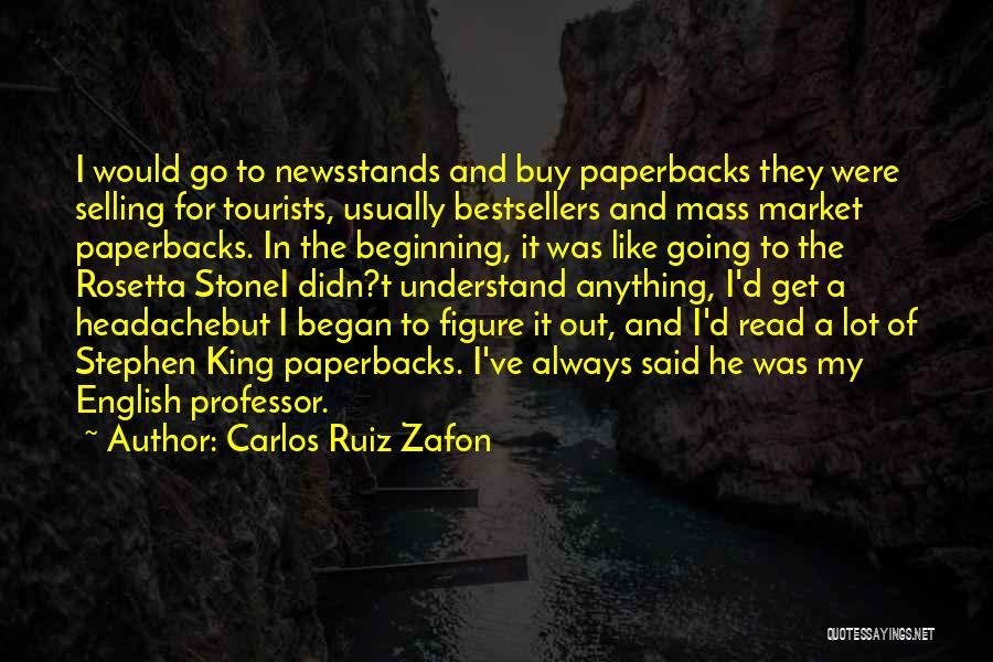 Rosetta Stone Quotes By Carlos Ruiz Zafon