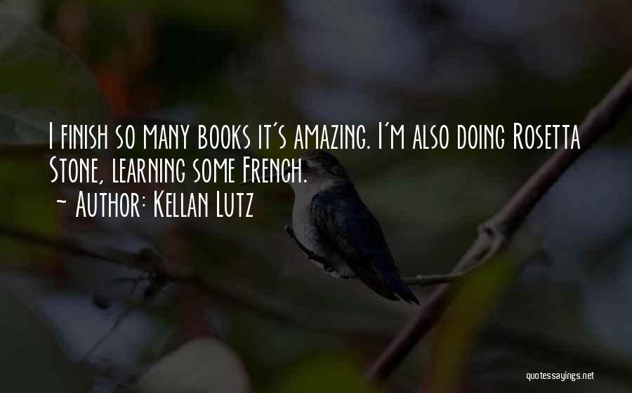 Rosetta Stone Quotes By Kellan Lutz