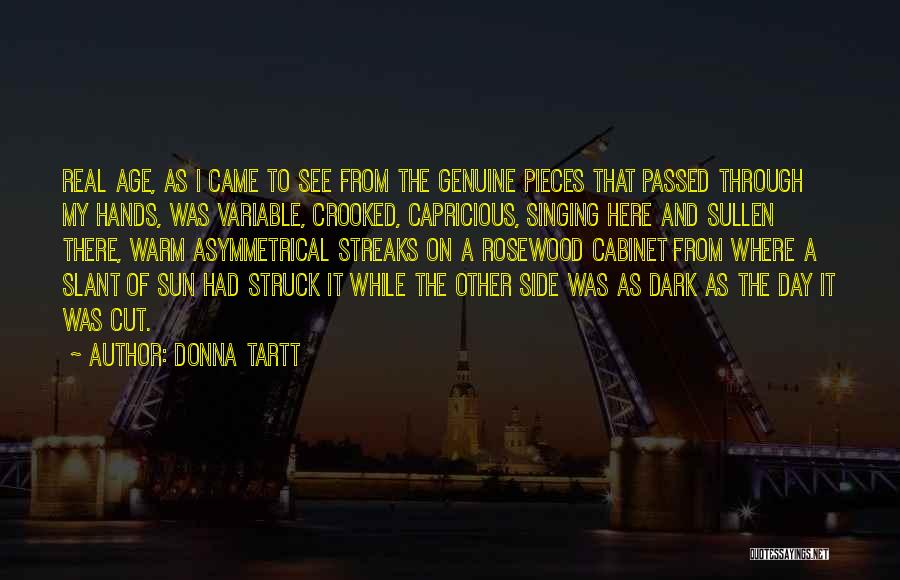 Rosewood Quotes By Donna Tartt