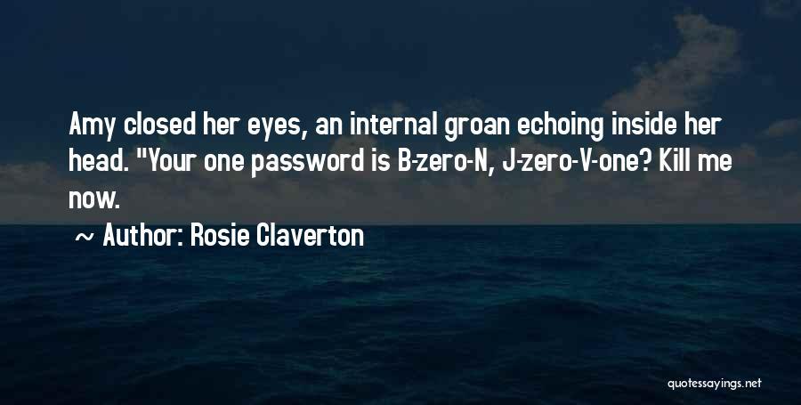 Rosie Claverton Quotes 1105913