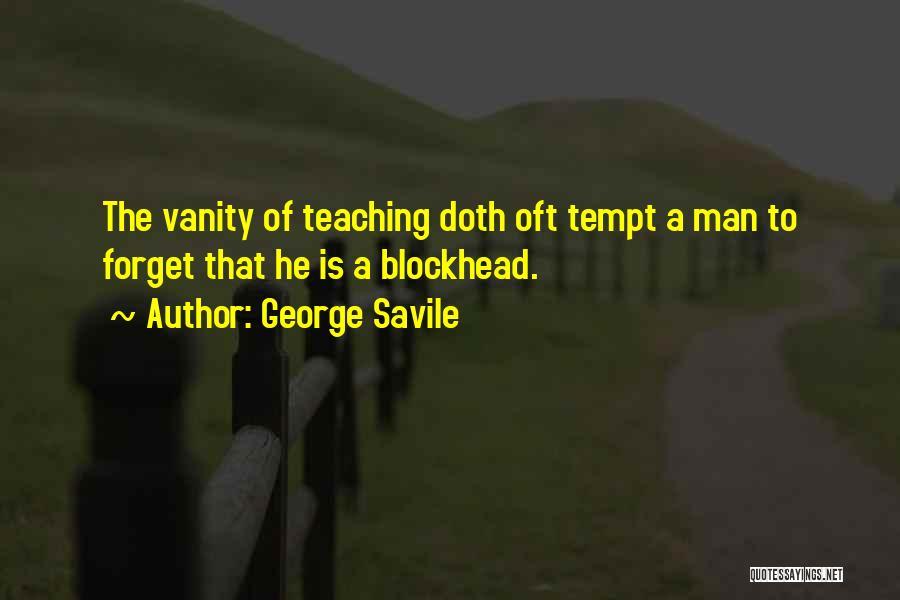 Rosie Hw Quotes By George Savile