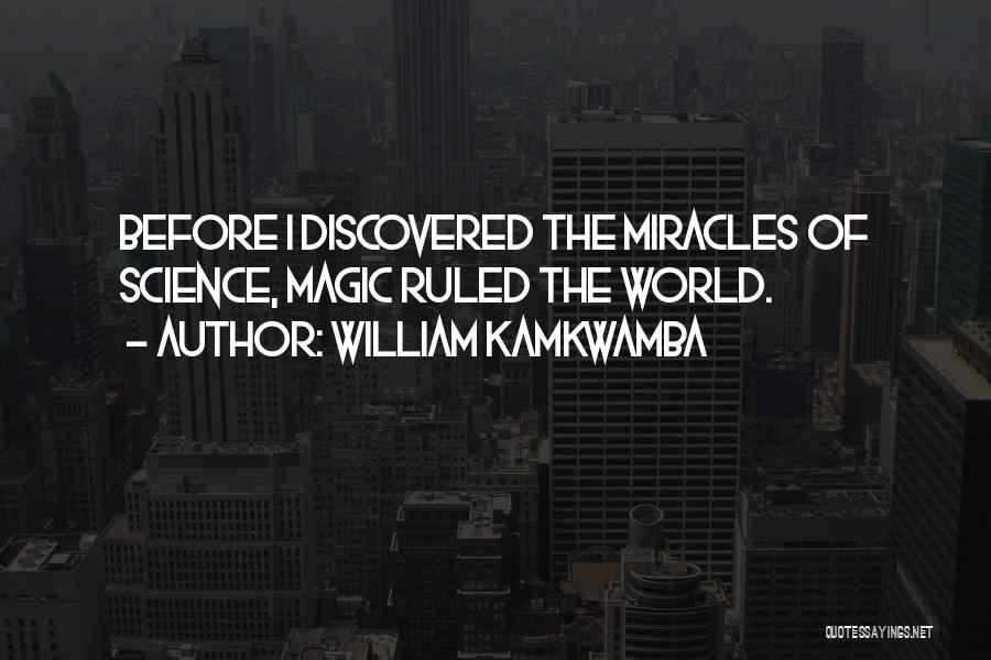 Rosie Hw Quotes By William Kamkwamba