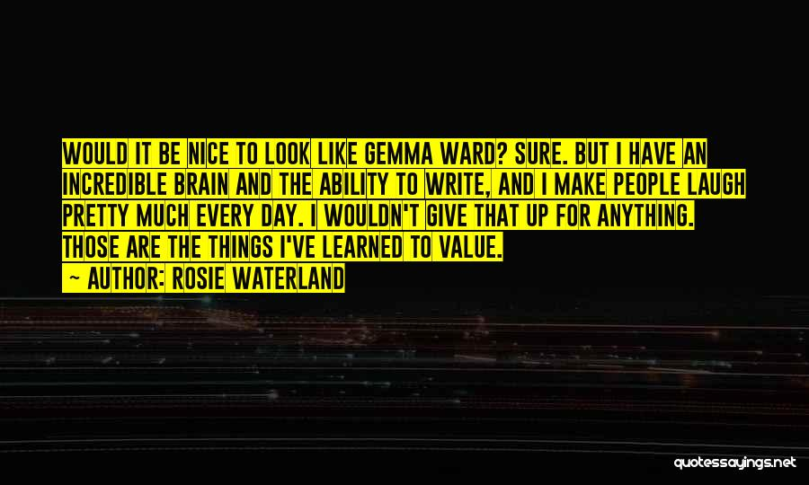 Rosie Waterland Quotes 748908