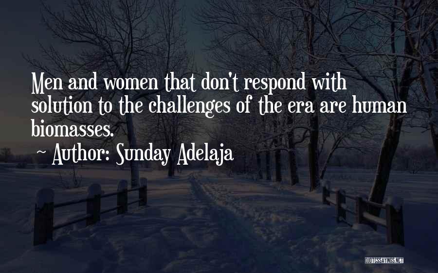 Ross Friends Fajitas Quotes By Sunday Adelaja