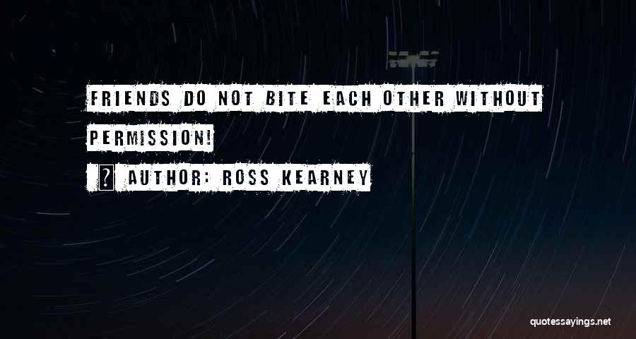 Ross Kearney Quotes 269166