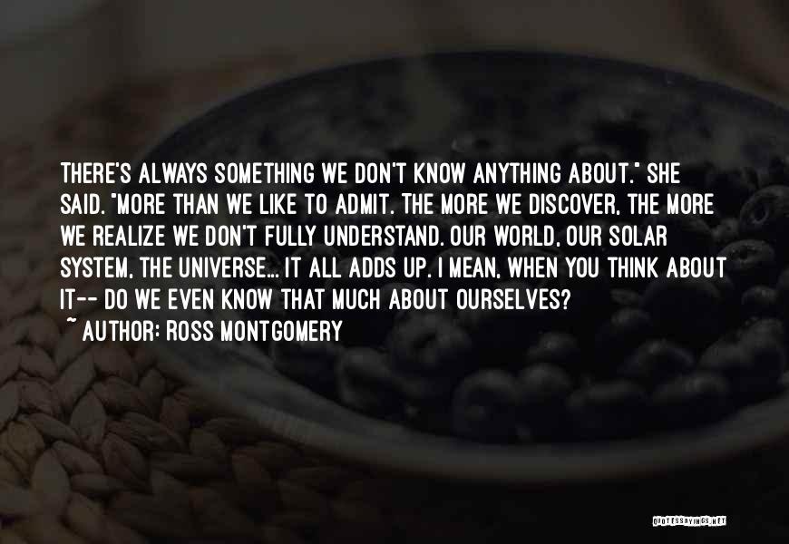 Ross Montgomery Quotes 353143