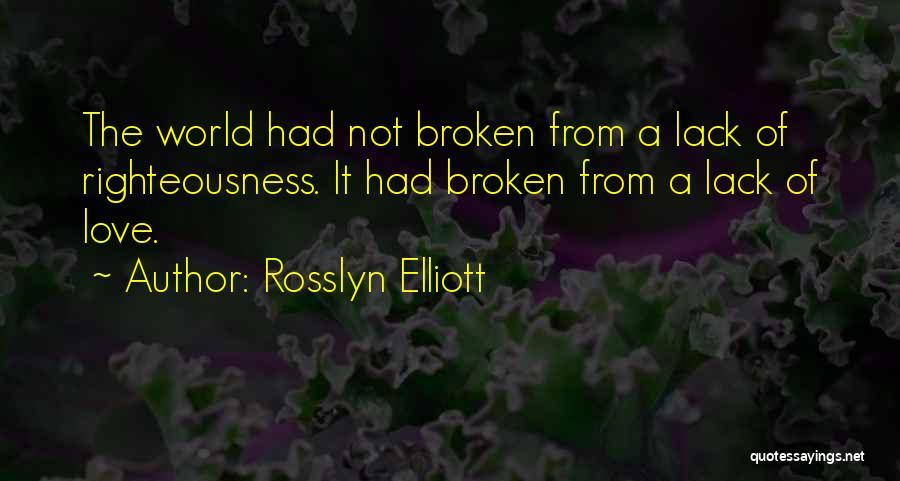 Rosslyn Elliott Quotes 1021934