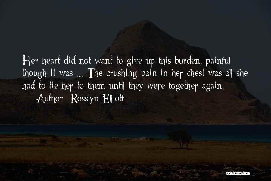 Rosslyn Elliott Quotes 1920089