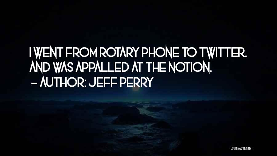 Rotary Phone Quotes By Jeff Perry