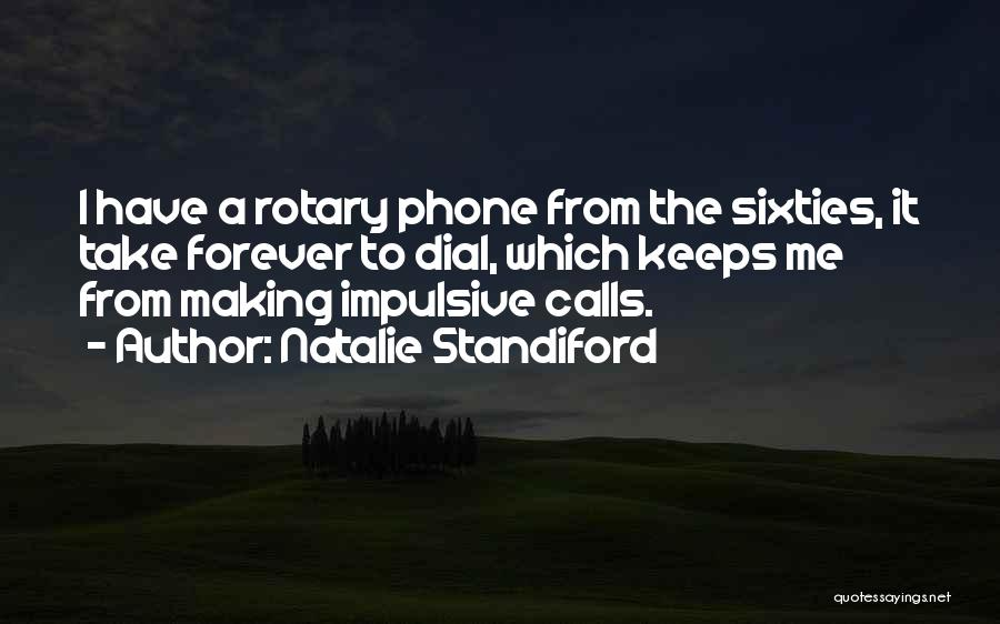 Rotary Phone Quotes By Natalie Standiford