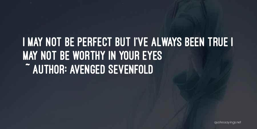 Rough Diamonds Quotes By Avenged Sevenfold