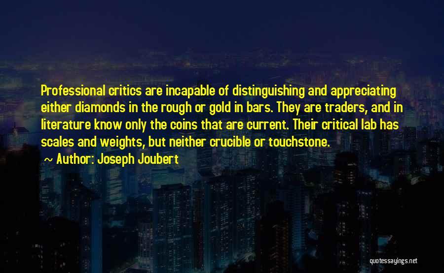 Rough Diamonds Quotes By Joseph Joubert